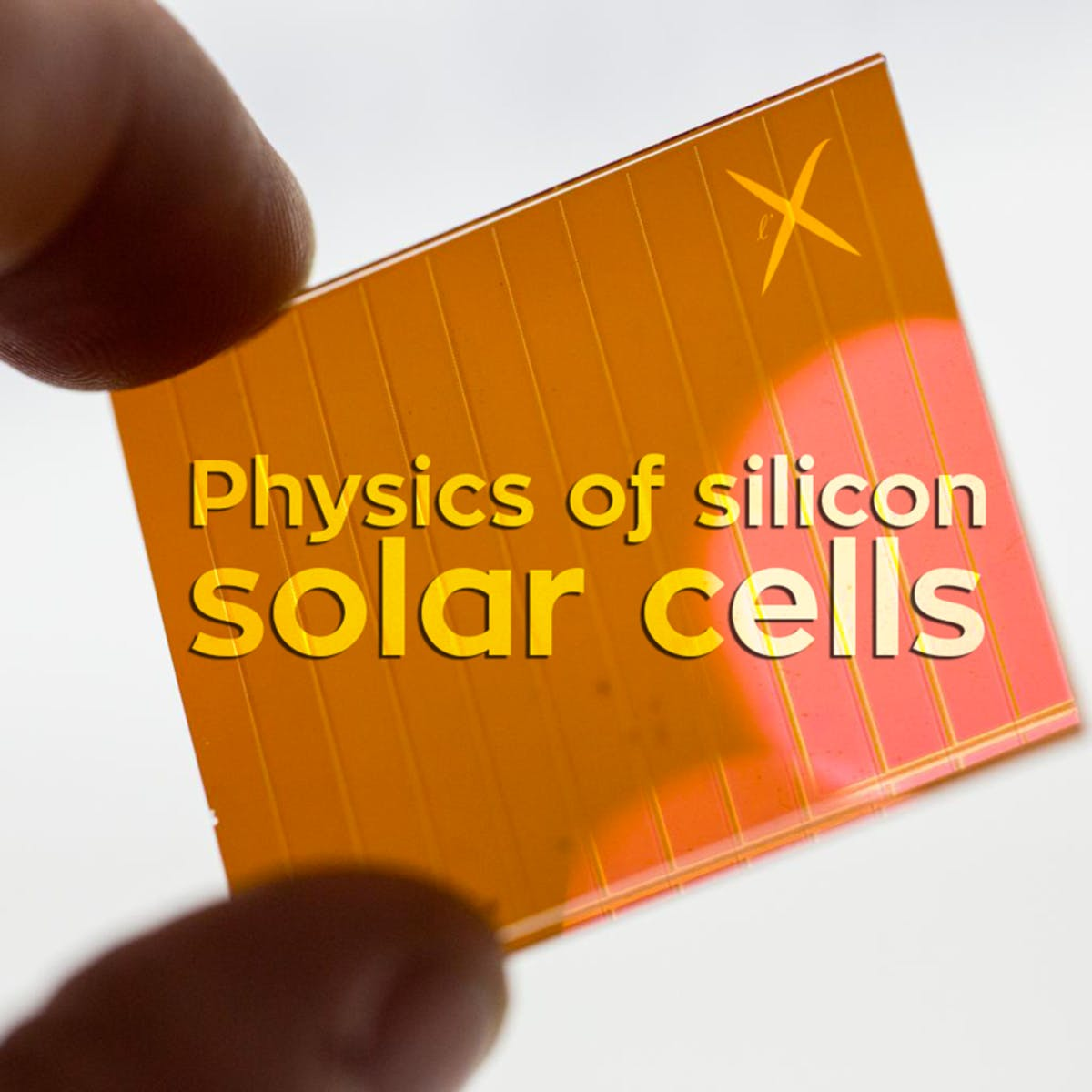 Physics of silicon solar cells