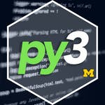 Python Functions, Files, and Dictionaries by University of Michigan