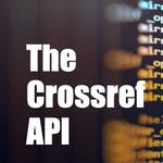 Finding bibliography metrics using the Crossref API by Coursera Project Network