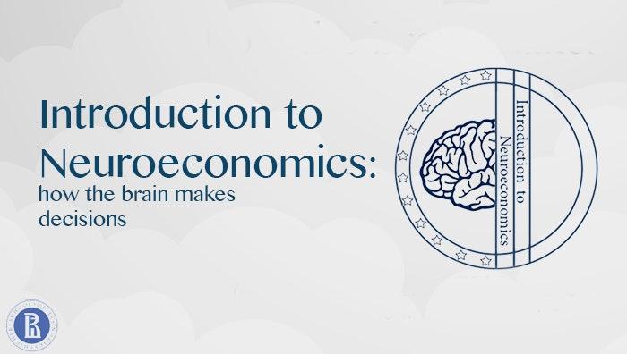 Introduction to Neuroeconomics: How the Brain Makes Decision Coupon