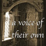 A Voice of Their Own. Women's Spirituality in the Middle Ages.