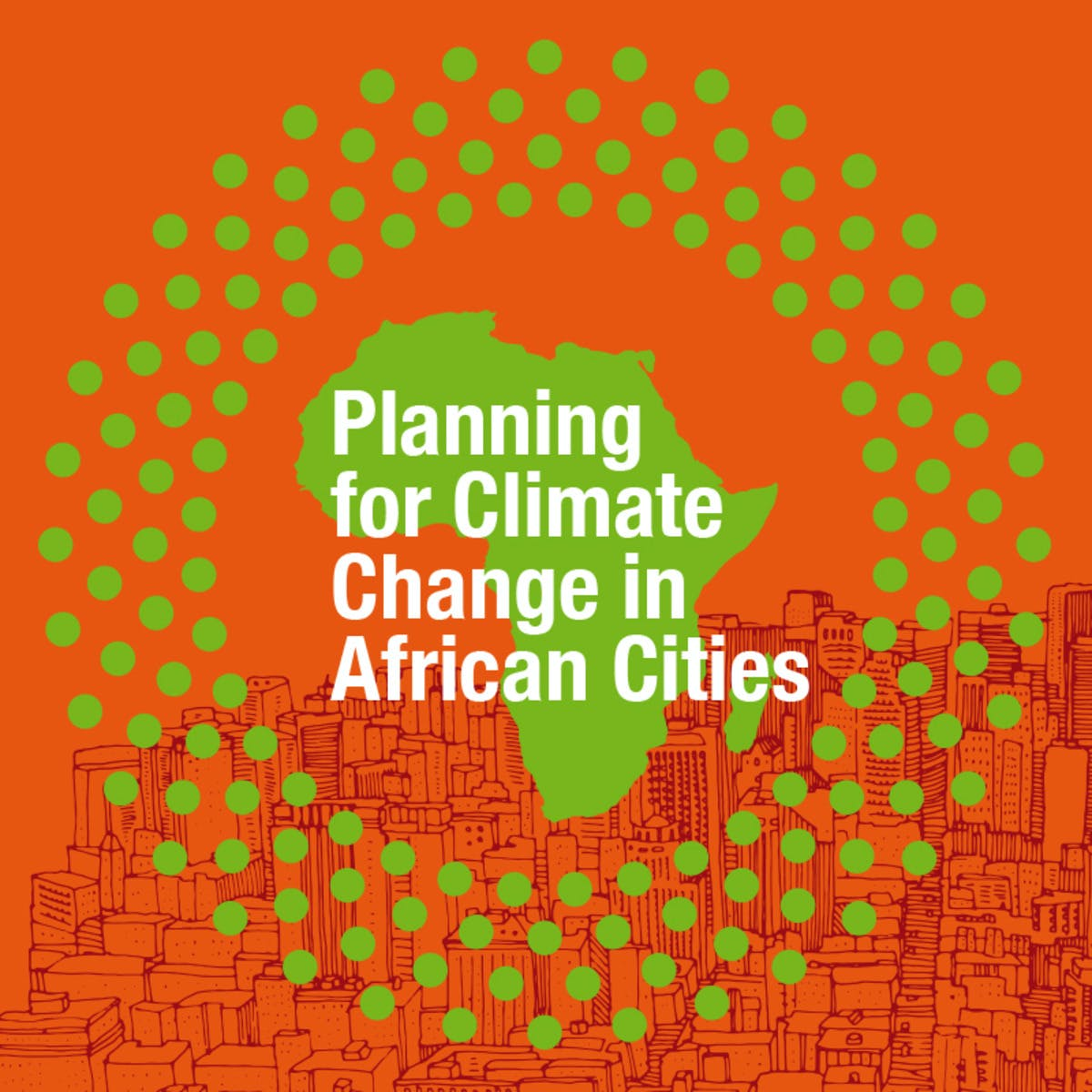 Planning for Climate Change in African Cities