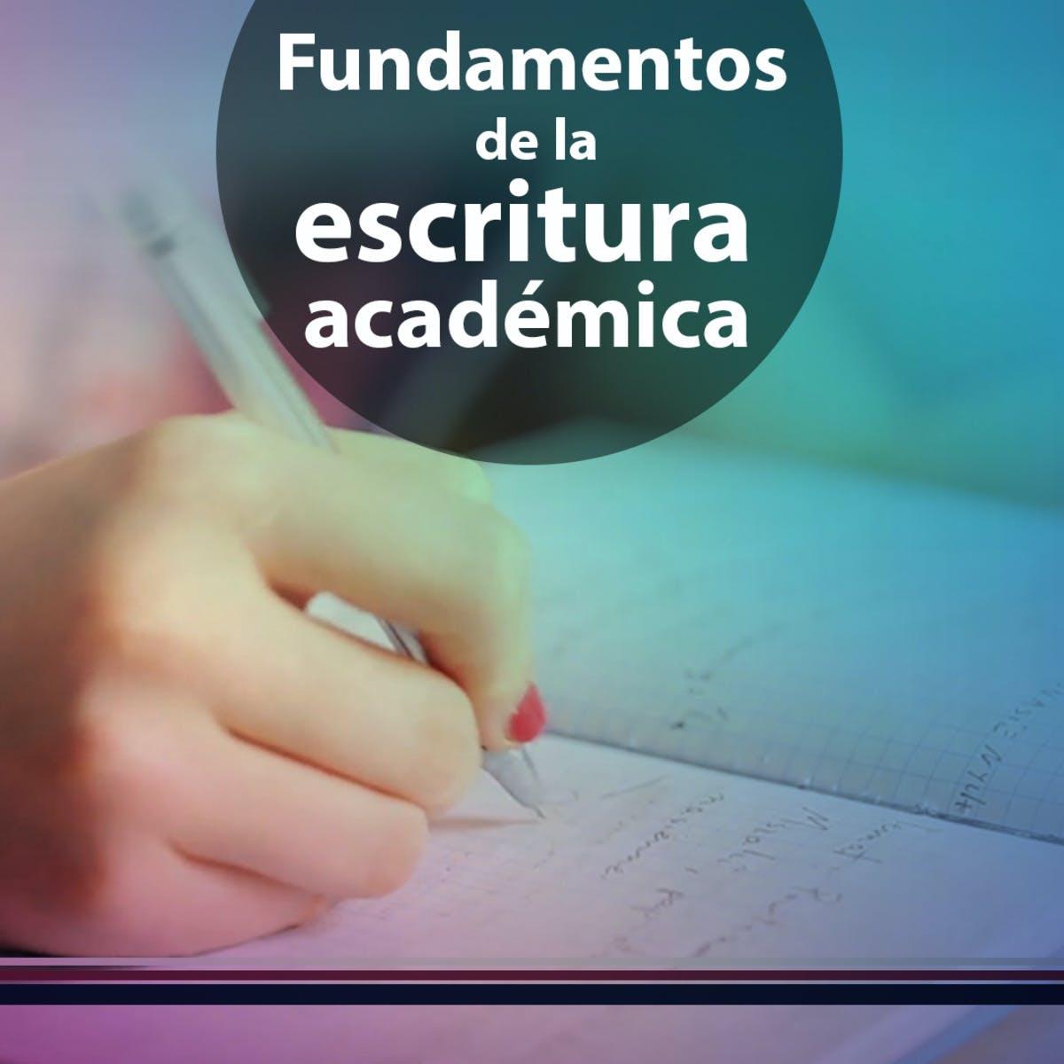 Fundamentos de la escritura académica