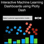Interactive Machine Learning Dashboards using Plotly Dash by Coursera Project Network