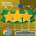 Using Machine Learning in Trading and Finance by New York Institute of Finance, Google Cloud
