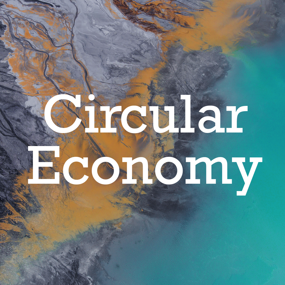Circular Economy - Sustainable Materials Management