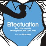 Effectuation : l'entrepreneuriat pour tous by emlyon business school