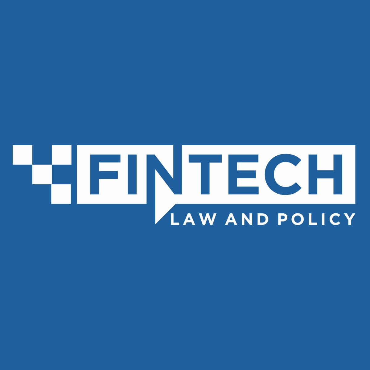 FinTech Law and Policy