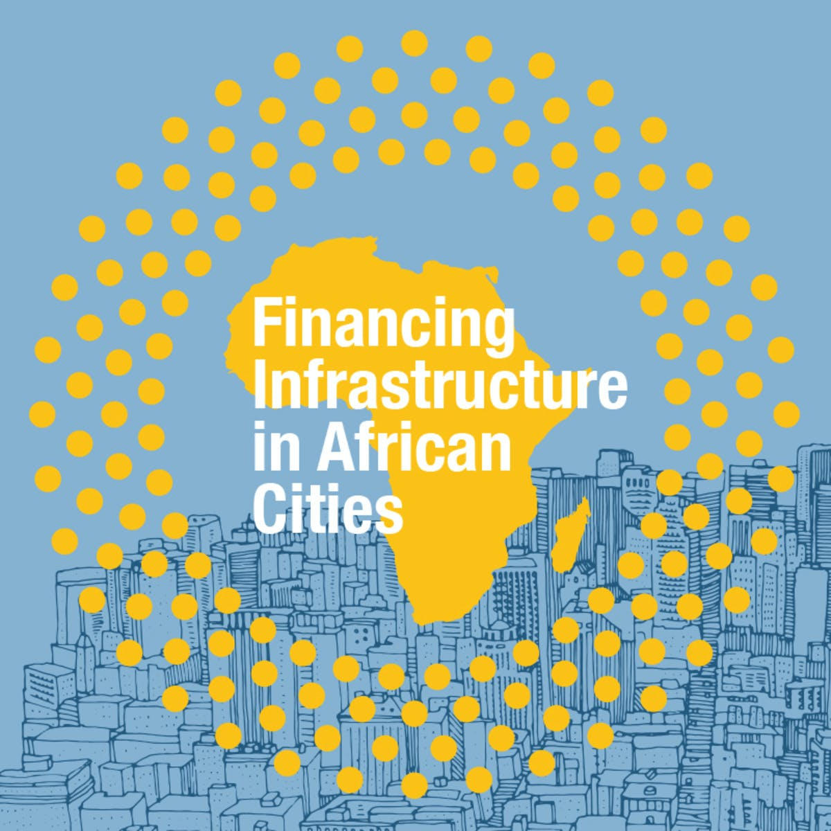 Financing Infrastructure in African Cities