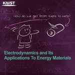 Electrodynamics: Electric and Magnetic Fields by Korea Advanced Institute of Science and Technology(KAIST)