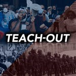 Police Brutality in America Teach-Out by University of Michigan