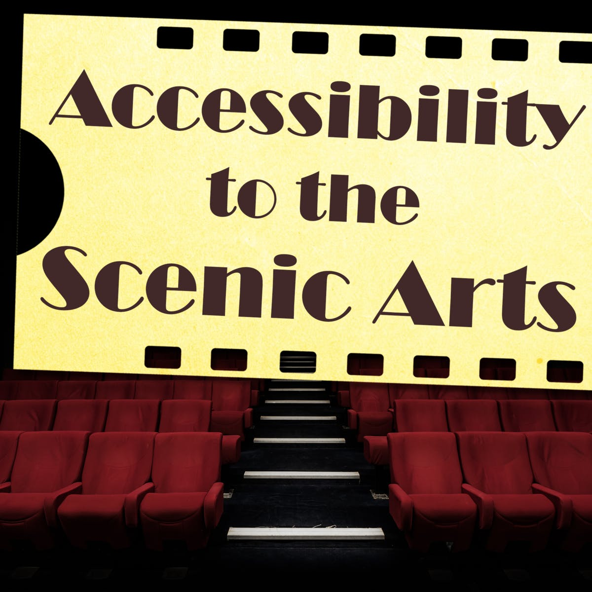Accessibility to the Scenic Arts