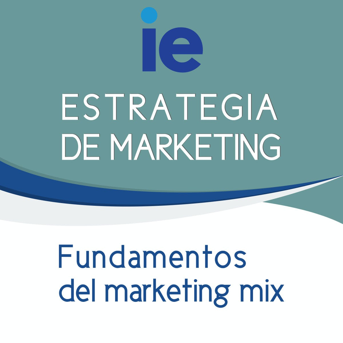 Fundamentos del marketing mix