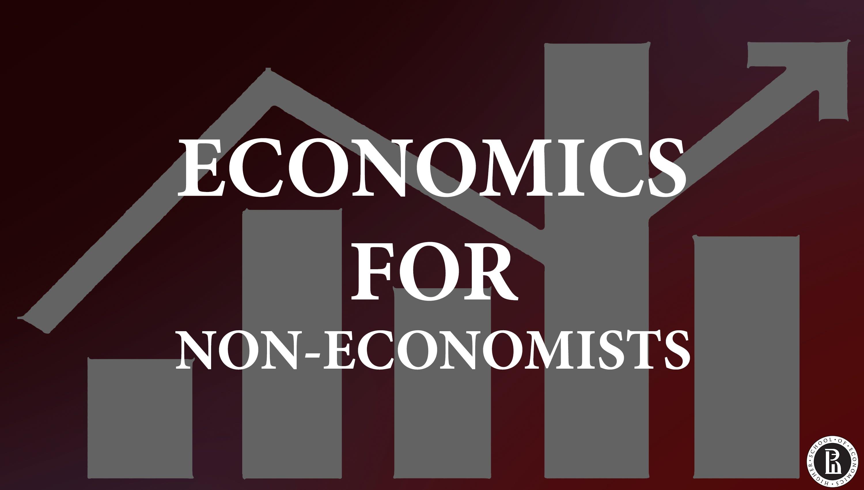 Экономика для неэкономистов (Economics for non-economists)