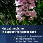 Traditional herbal medicine in supportive cancer care: From alternative to integrative by Technion - Israel Institute of Technology