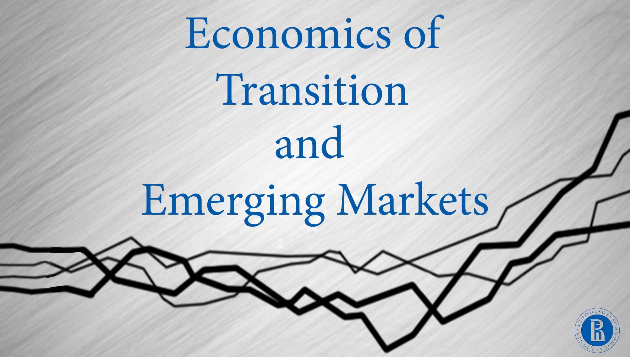 Economics of Transition and Emerging Markets