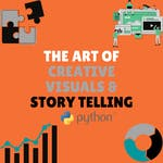 The Art of Creative Visuals & Story Telling by Coursera Project Network