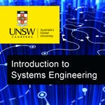 Introduction to Systems Engineering by UNSW Sydney (The University of New South Wales)