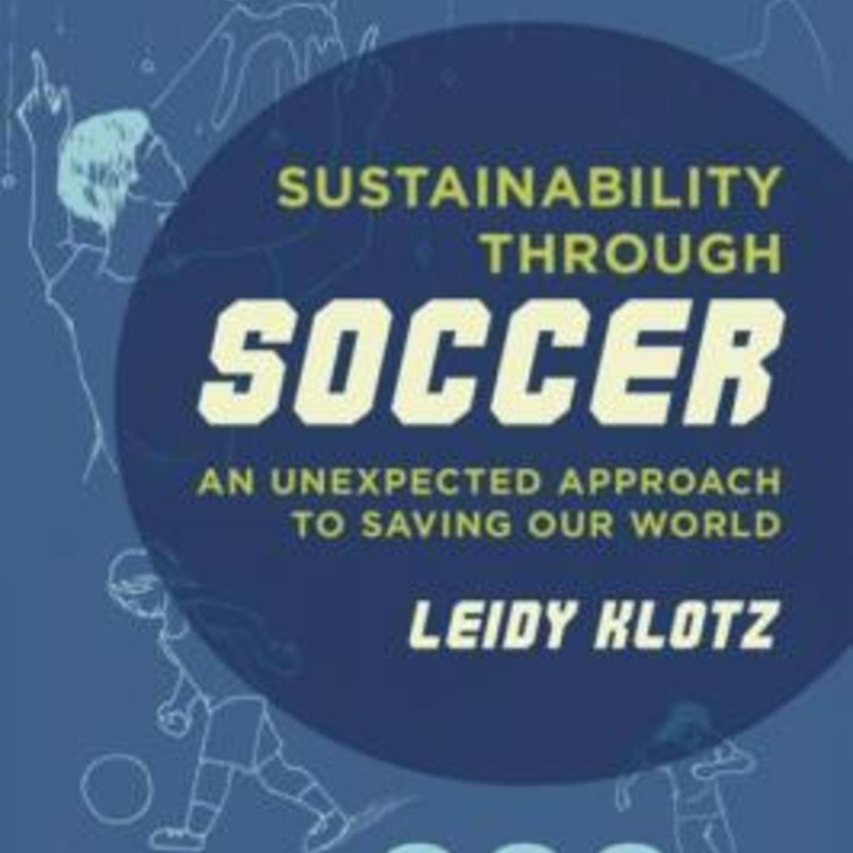 Sustainability through Soccer: Systems-Thinking in Action